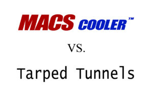 MACS vs Tarped Tunnels